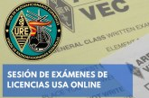 Traslado de la sesión de exámenes de licencias USA a sesiones online