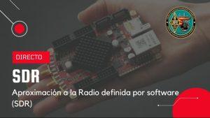 Aproximación a la Radio Definida por Software (SDR)